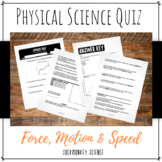 Force, Motion and Speed Quiz: 6th Grade Physical Science