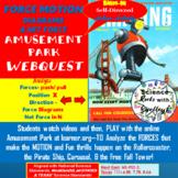 Force & Motion at the Amusement Park WebQUEST-NEWLY Redone!