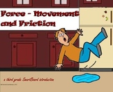 Force - Movement and Friction - A Third Grade SmartBoard Introduction