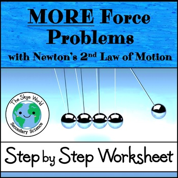 Force Problems Using Newton's 2nd Law of Motion