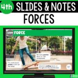 Force Slides & Notes 4th Grade