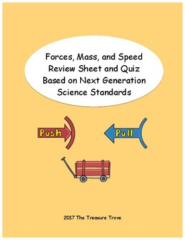 Force, Speed, and Mass Review and Quiz based on the NGSS