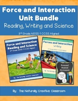 Force and Interaction Unit Plan: Science, Reading, Writing