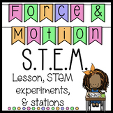Force and Motion Lesson and STEM Activity with Student Centers