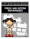 Force and Motion Organizers