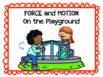 Force and Motion Around the Playground
