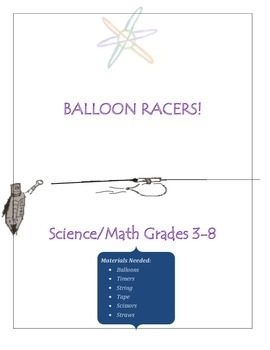 Force and Motion - Balloon Racers!