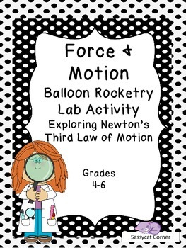 Force and Motion - Balloon Rockets - Newton's Third Law of Motion Activity