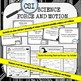 Force and Motion CSI Science