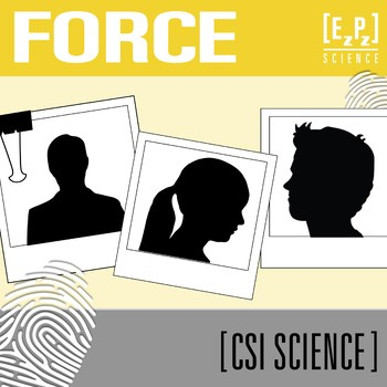 Force and Motion CSI Science- Distance Learning