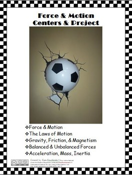 Force and Motion Centers and Project