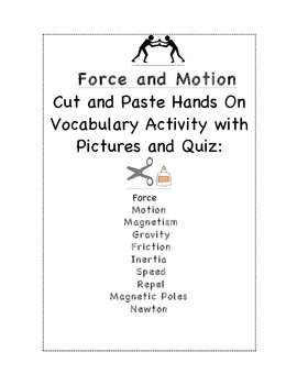 Force and Motion Cut and Paste Vocabulary and Quiz
