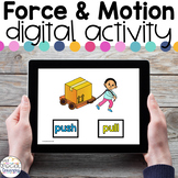 Force and Motion - Digital Activity - Distance Learning fo