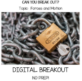 Force and Motion Digital Breakout