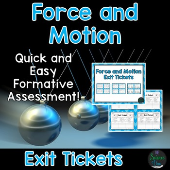 Force and Motion Exit Tickets (Exit Slips)