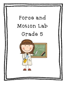 Force and Motion Experiment