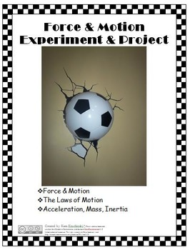 Force and Motion Experiment and Project