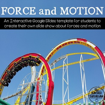 Force and Motion Interactive Google Slides