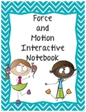 Force and Motion Interactive Notebook