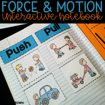 Force and Motion Interactive Science Notebook {K-1}
