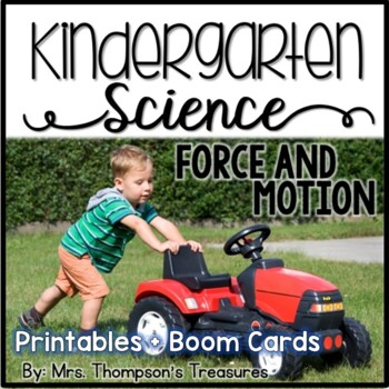 Force and Motion Kindergarten Science NGSS
