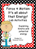 Force and Motion - Kinetic and Potential Energy Mini Labs or Stations