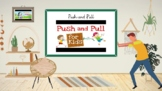 Force and Motion Lesson Powerpoint (Push and Pull Slides for Kindergarten-1st)