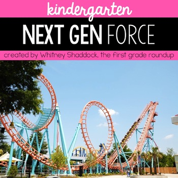 Force and Motion Next Gen Science Unit