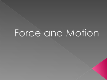 Force and Motion Notes