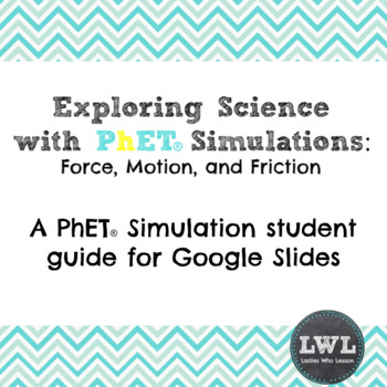 Force and Motion PhET Simulation Student Guide - NO PREP
