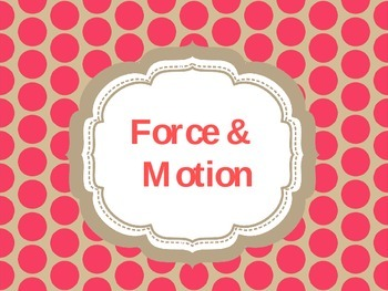 Force and Motion: PowerPoint