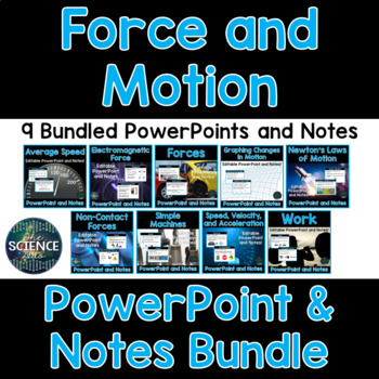 Force and Motion PowerPoint and Notes Bundle