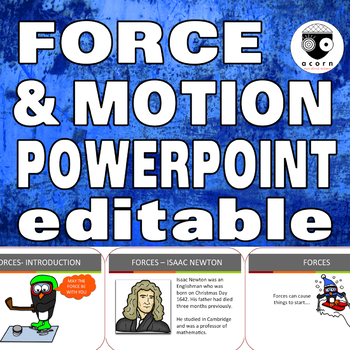 Force and Motion Powerpoint (editable)