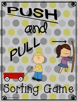 Force and Motion Push and Pull Sorting Game