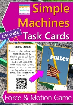 Force and Motion Task Cards with QR Codes {Simple Machines}