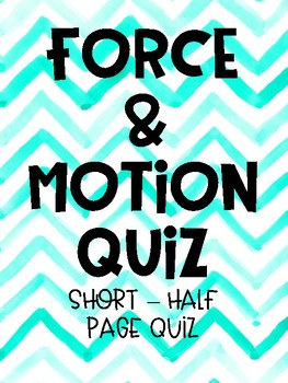 Force and Motion Quiz