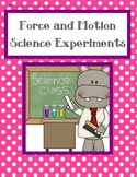 Force and Motion: Science Experiments
