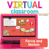 Force and Motion Science Virtual Classroom