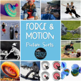 Force and Motion Science Picture Sorts - TEKS 3.6B, 3.6C, & 4.6D