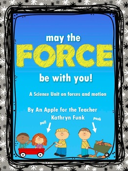 Force and Motion Science Unit