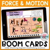 Force and Motion/Simple Machines Vocabulary Boom Cards
