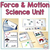 Force and Motion  (Special Education Science Unit)