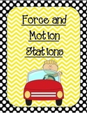 Force and Motion Stations