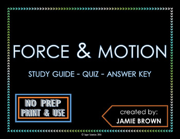 Force and Motion: Study Guide - Quiz - Answer Key