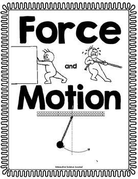 Force and Motion First Grade Science Interactive Notebook