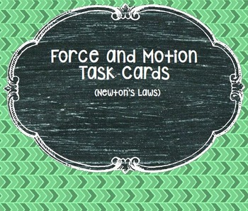 Force and Motion Task Cards (3 sets of Task Cards!!)