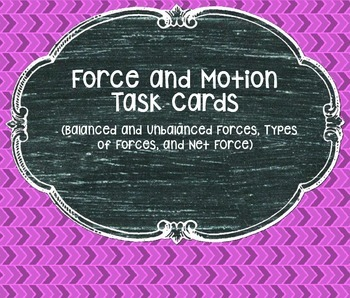 Force and Motion Task Cards (Balanced & Unbalanced, Net Force, Types of Forces)
