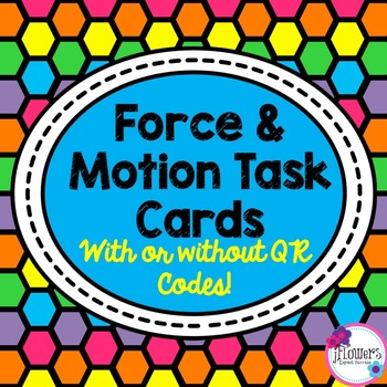 Force and Motion Task Cards with or without QR Codes! Great for Review!