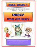 NGSS Grade 4 Energy Toying with Inquiry