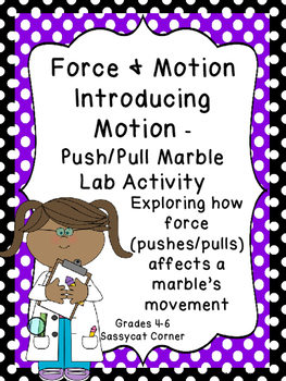 Force and Motion - Understanding Motion - Marbles and Clocks activity